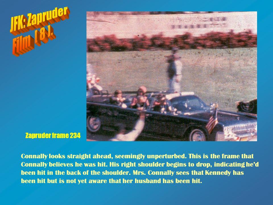 JFK: Zapruder Film [ 8 ]. Zapruder frame 234